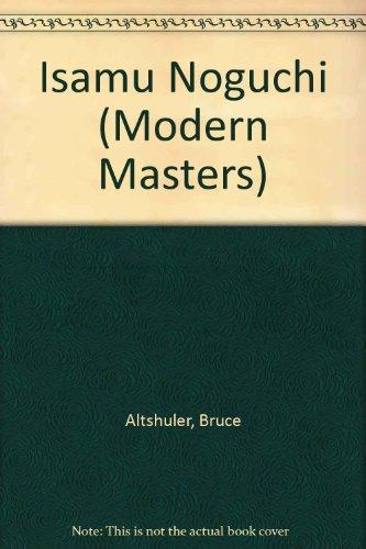 Isamu Noguchi (Modern Masters Series) (1558597549) by Bruce Altshuler; Isamu Noguchi