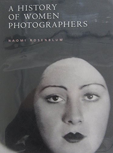 9781558597617: A History of Women Photographers