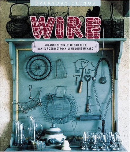 9781558597921: Wire (Everyday Things)
