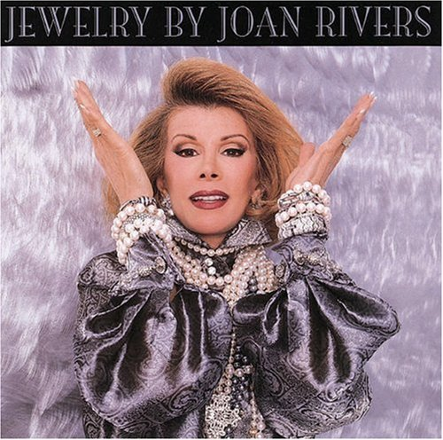 JEWELRY BY JOAN RIVERS: Rivers, Joan