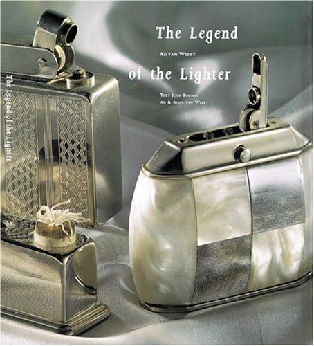 The Legend of the Lighter: Van Weert, Ad; Van Weert, Alice; Bromet, Joop