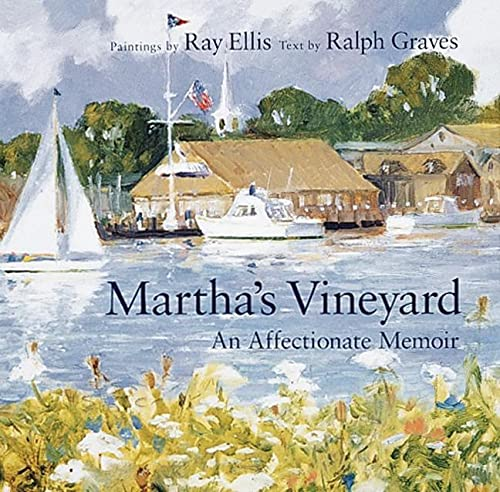 Martha's Vineyard An Affectionate Memoir: Ellis, Ray G.