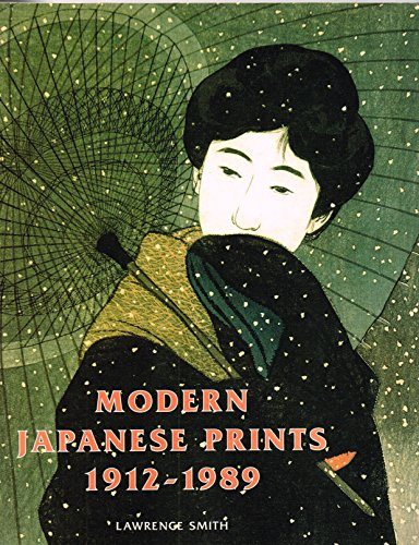 9781558598713: Modern Japanese Prints, 1912-1989: Woodblocks and Stencils