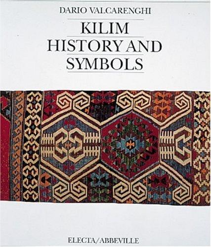 Kilim: History and Symbols: Valcarenghi, Dario