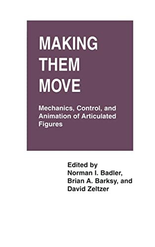 9781558601062: Making Them Move: Mechanics, Control & Animation of Articulated Figures