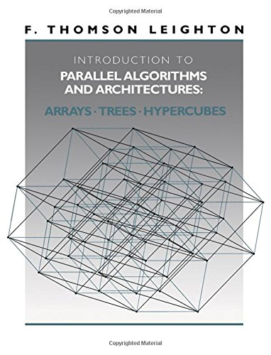 9781558601178: Introduction to Parallel Algorithms and Architectures: Arrays, Trees, Hypercubes