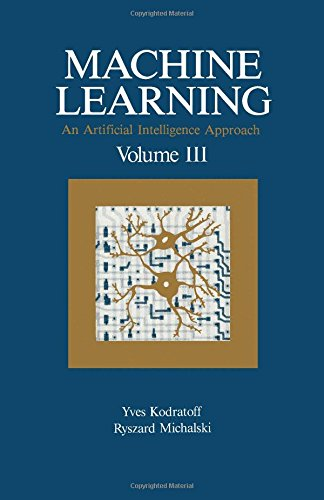 9781558601192: 3: Machine Learning: An Artificial Intelligence Approach, Volume III