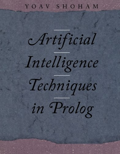 9781558601673: Artificial Intelligence Techniques in Prolog