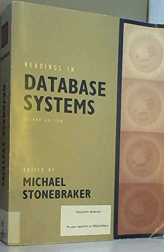 9781558602526: Readings in Database Systems (The Morgan Kaufmann Series in Data Management Systems)
