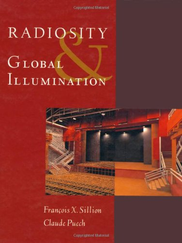 9781558602779: Radiosity and Global Illumination (The Morgan Kaufmann Series in Computer Graphics & Geometric Modeling)