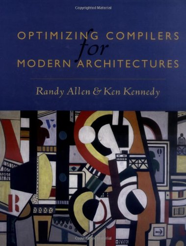 9781558602861: Optimizing Compilers for Modern Architectures: A Dependence-based Approach