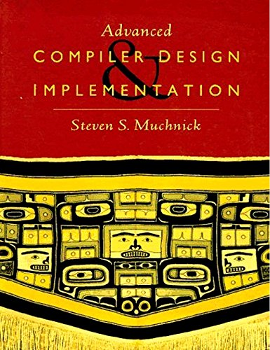 9781558603202: Advanced Compiler Design and Implementation