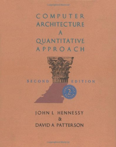 9781558603295 Computer Architecture A Quantitative Approach Second Edition Abebooks Hennessy John L Patterson David A 1558603298