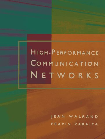 9781558603417: High-Performance Communication Networks (The Morgan Kaufmann Series in Networking)