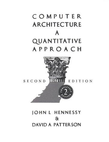 9781558603721: Computer Architecture , a Quantitative Approach