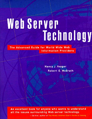 Web Server Technology: The Advanced Guide for World Wide Web Information Providers