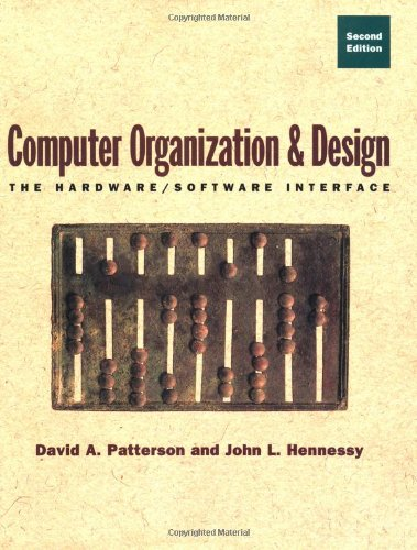 9781558604285: Computer Organization and Design: The Hardware/Software Interface