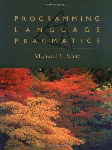 Programming Language Pragmatics: Michael L. Scott