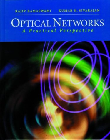 Optical Networks: Rajiv Ramaswami; Kumar