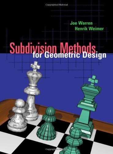9781558604469: Subdivision Methods for Geometric Design: A Constructive Approach (The Morgan Kaufmann Series in Computer Graphics)