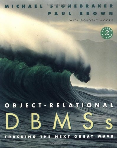 9781558604520: Object-Relational DBMSs, Second Edition (The Morgan Kaufmann Series in Data Management Systems)