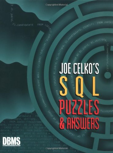 9781558604537: Joe Celko's SQL Puzzles and Answers (The Morgan Kaufmann Series in Data Management Systems)