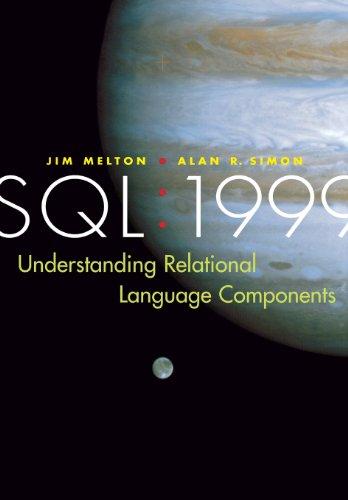 SQL : 1999 - Understanding Relational Language: Jim Melton; Alan