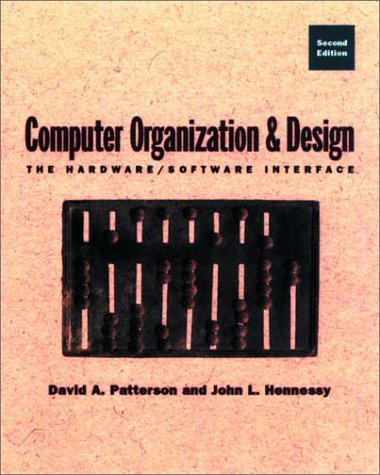 9781558604919: Computer Organization and Design: The Hardware/Software Interface: Student Edition