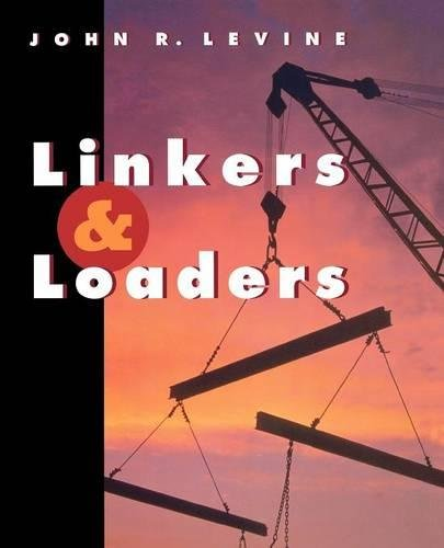 9781558604964: Linkers and Loaders (The Morgan Kaufmann Series in Software Engineering and Programming)
