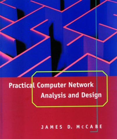 9781558604988: Practical Computer Network Analysis and Design (The Morgan Kaufmann Series in Networking)
