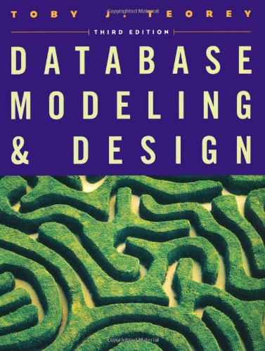 9781558605008: Database Modeling and Design (The Morgan Kaufmann Series in Data Management Systems)