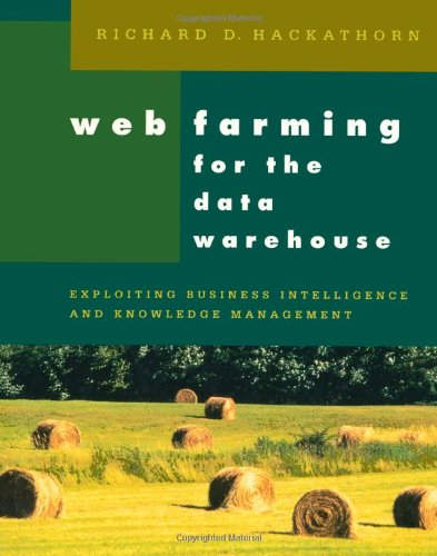 9781558605039: Web Farming for the Data Warehouse (The Morgan Kaufmann Series in Data Management Systems)