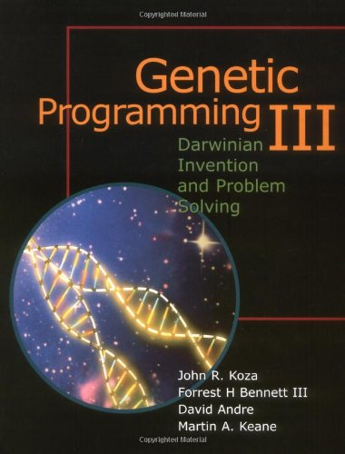 9781558605435: Genetic Programming III: Darwinian Invention and Problem Solving (Vol 3)
