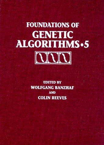 9781558605596: Foundations of Genetic Algorithms 1999 (FOGA 5)