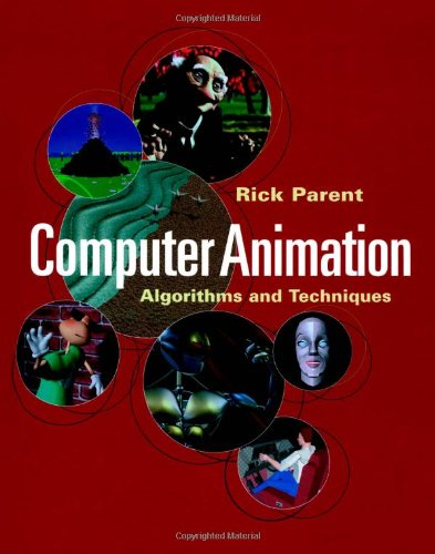 9781558605794: Computer Animation: Algorithms and Techniques (The Morgan Kaufmann Series in Computer Graphics)