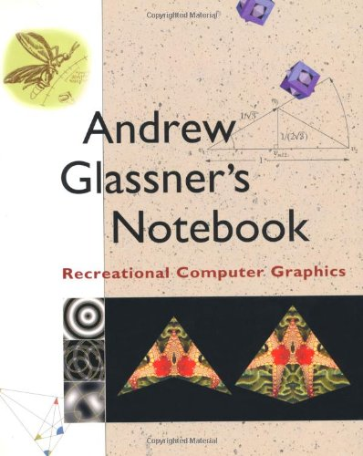 9781558605985: Andrew Glassner's Notebook: Recreational Computer Graphics