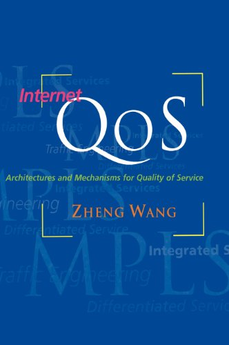 Internet QoS : Architectures and Mechanisms for Quality of Service