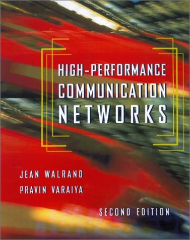9781558606548: High Performance Communication Networks 2E, Second Edition: International Student Edition