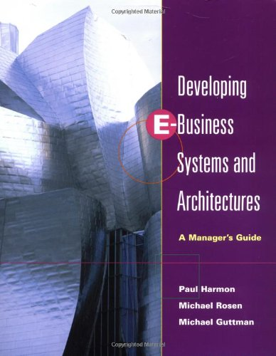Developing E-Business Systems and Architecture