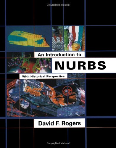 9781558606692: An Introduction to NURBS: With Historical Perspective (The Morgan Kaufmann Series in Computer Graphics)