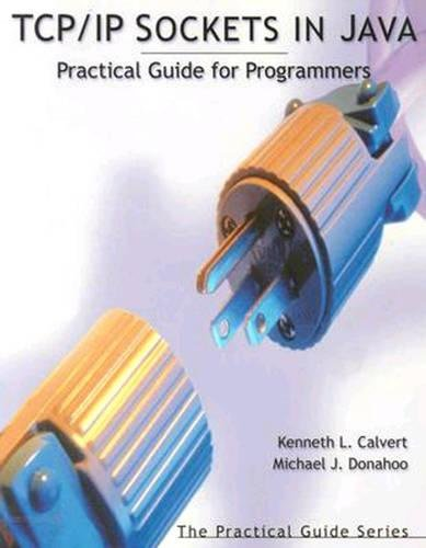 9781558606852: TCP/IP Sockets in Java: Practical Guide for Programmers (The Practical Guides)