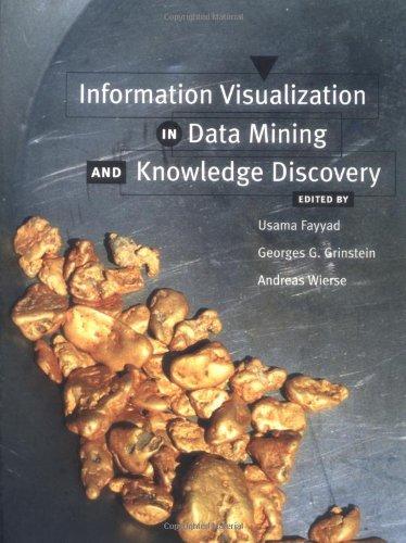 Information Visualization in Data Mining and Knowledge: Fayyad, Usama; Grinstein,