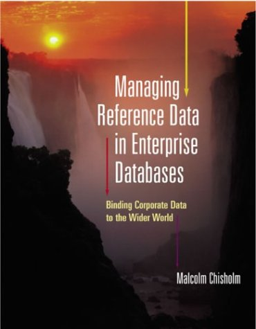 9781558606975: Managing Reference Data in Enterprise Databases (The Morgan Kaufmann Series in Data Management Systems)
