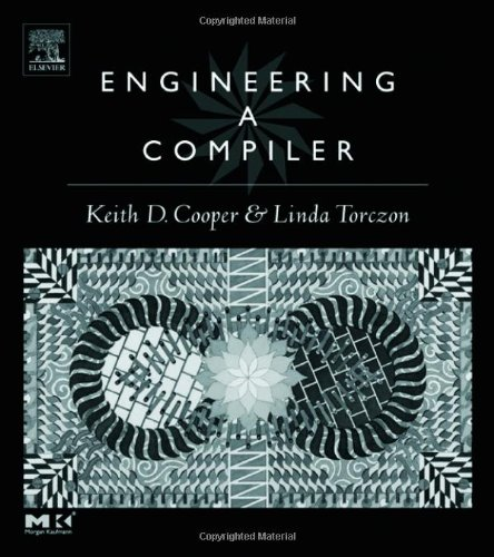 Engineering A Compiler: Cooper Keith D.