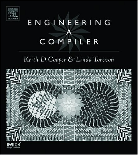 Engineering a Compiler: International Student Edition: Cooper, Keith, Torczon,