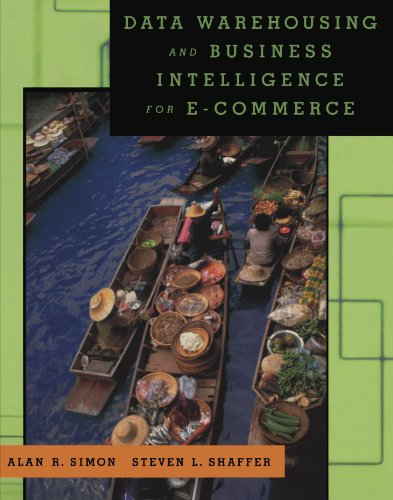 9781558607132: Data Warehousing And Business Intelligence For e-Commerce (The Morgan Kaufmann Series in Data Management Systems)