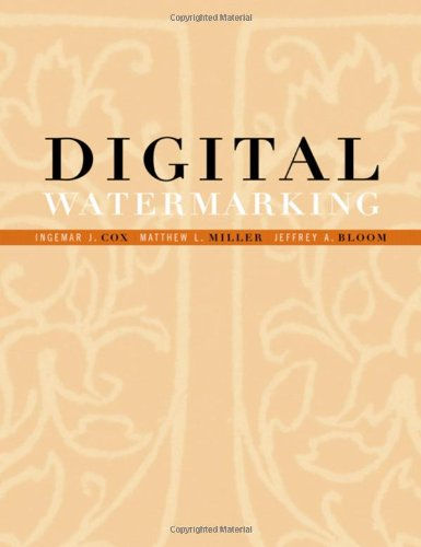9781558607149: Digital Watermarking (The Morgan Kaufmann Series in Multimedia Information and Systems)