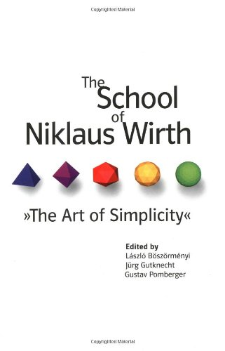 9781558607231: The School of Niklaus Wirth: The Art of Simplicity