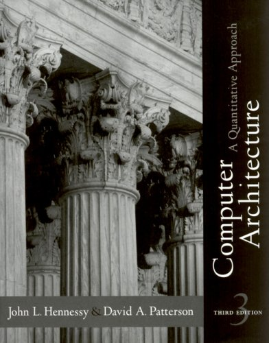 9781558607248: Computer Architecture: A Quantitative Approach, 3rd Edition