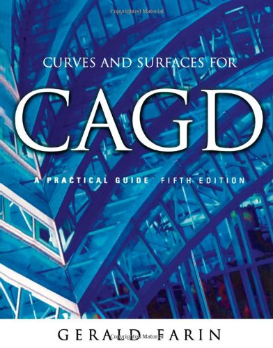 9781558607378: Curves and Surfaces for CAGD: A Practical Guide